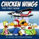 CHICKEN WINGS THE FIRST BOOK